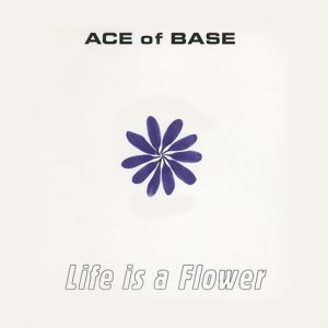 Life Is a Flower Album