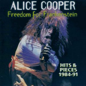 Freedom for Frankenstein: Hits & Pieces 1984-1991 Album