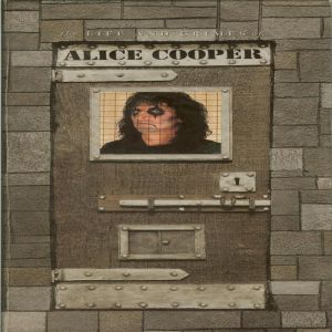 The Life and Crimes of Alice Cooper Album