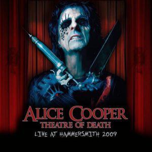 Theatre Of Death: Live At Hammersmith 2009 Album