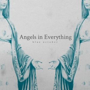 Angels In Everything Album