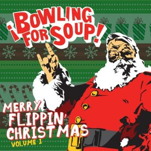 Merry Flippin' Christmas Volume 1 Album