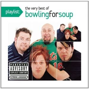Playlist: The Very Best of Bowling for Soup Album