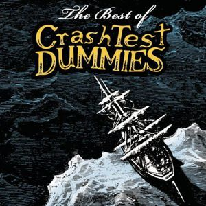 The Best of Crash Test Dummies Album