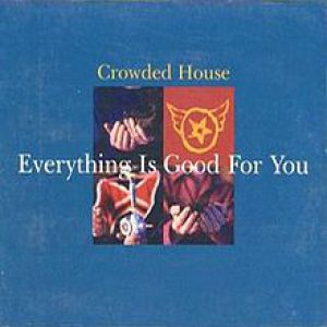 Everything Is Good for You Album