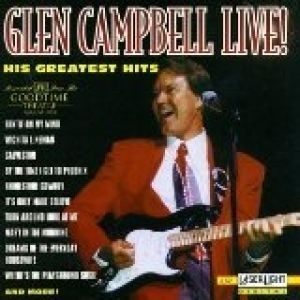 Glen Campbell Live! His Greatest Hits Album