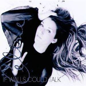 If Walls Could Talk Album