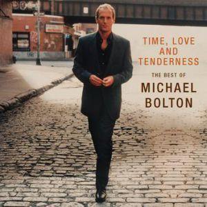 Time, Love and Tenderness – The Best of Michael Bolton Album