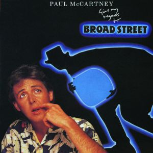 Give My Regards to Broad Street Album