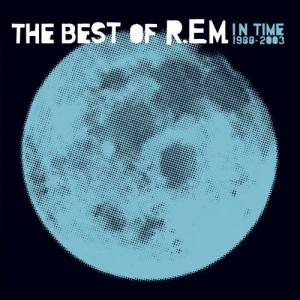 In Time: The Best of R.E.M. 1988–2003 Album