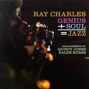 Genius + Soul = Jazz Album