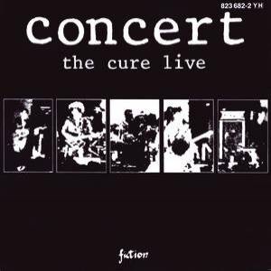 Concert: The Cure Live Album