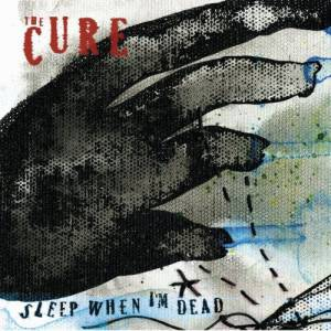 Sleep When I'm Dead Album