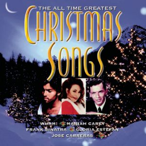 The All Time Greatest Christmas Songs Album