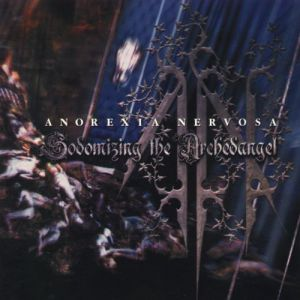 Sodomizing the Archedangel Album