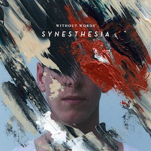 Without Words: Synesthesia Album