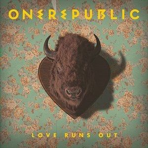 Love Runs Out Album