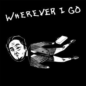 Wherever I Go Album