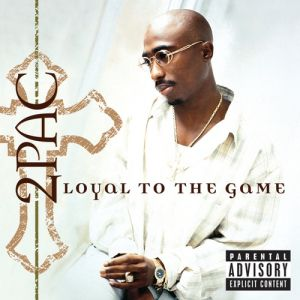 Loyal to the Game Album