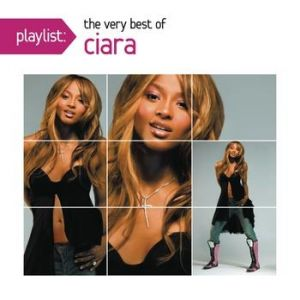 Playlist: The Very Best of Ciara Album