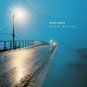 Blue Moods: Music for You Album
