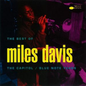 The Best of Miles Davis: The Capitol/Blue Note Years Album