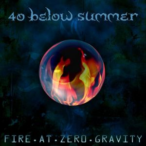 Fire at Zero Gravity Album