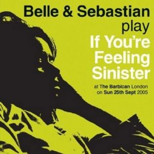 If You're Feeling Sinister:Live at the Barbican Album