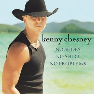 No Shoes, No Shirt, No Problems Album