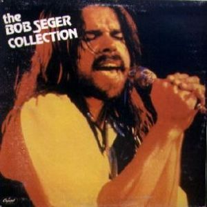 The Bob Seger Collection Album