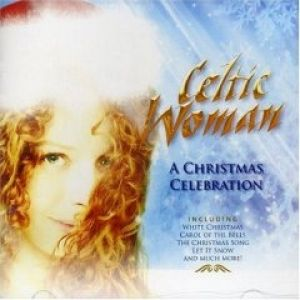 Celtic Woman: A Christmas Celebration Album