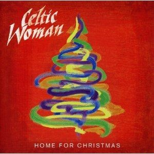 Celtic Woman: Home for Christmas Album