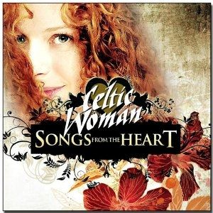 Celtic Woman: Songs from the Heart Album
