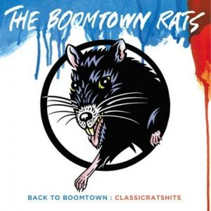 Back to Boomtown: Classic Rats Hits Album