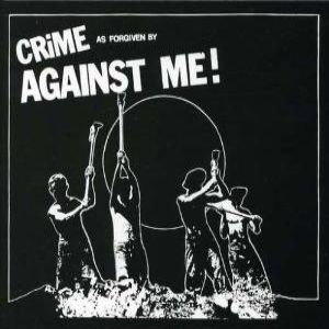 Crime as Forgiven by Against Me! Album
