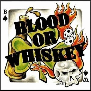 Blood or Whiskey Album