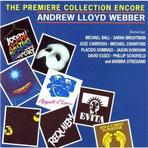 Andrew Lloyd Webber: The Premiere Collection Encore Album