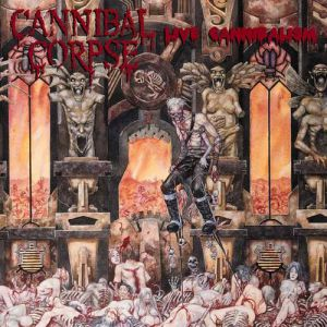 Live Cannibalism Album