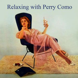 Relaxing with Perry Como Album