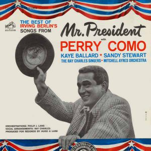 The Best of Irving Berlin's Songs from Mr. President Album