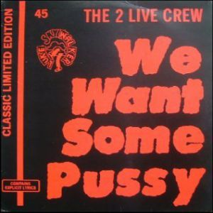 We Want Some Pussy! Album