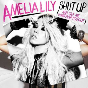 Shut Up (and Give Me Whatever You Got) Album