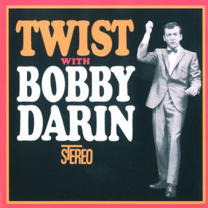 Twist with Bobby Darin Album