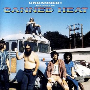 Uncanned! The Best of Canned Heat Album