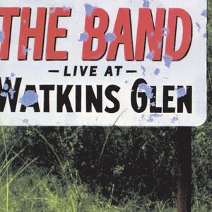 Live at Watkins Glen Album