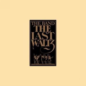 The Last Waltz Album