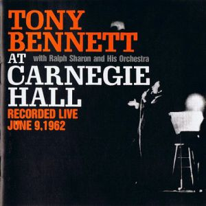 Tony Bennett at Carnegie Hall Album