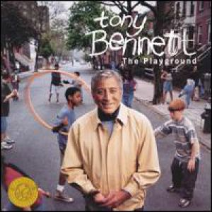 Tony Bennett: The Playground Album