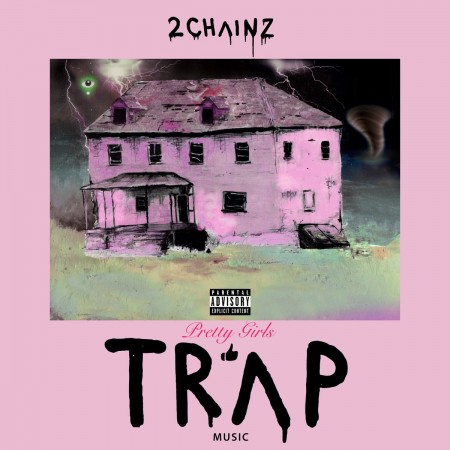 Pretty Girls Like Trap Music Album